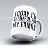 "Limited Edition - ""Thankful For Family"" 11oz Mug"