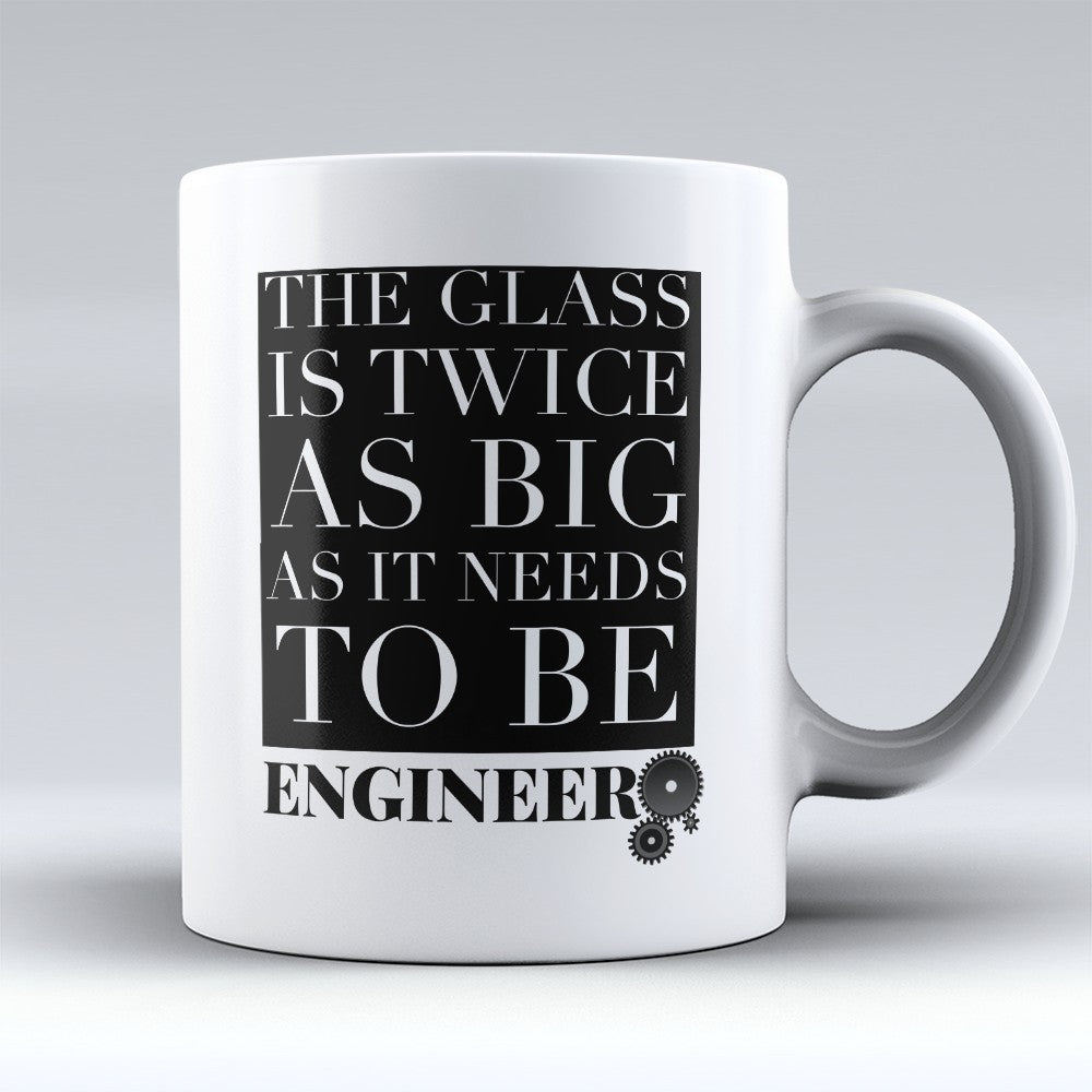 "Limited Edition - ""The Glass Is Twice"" 11oz Mug"