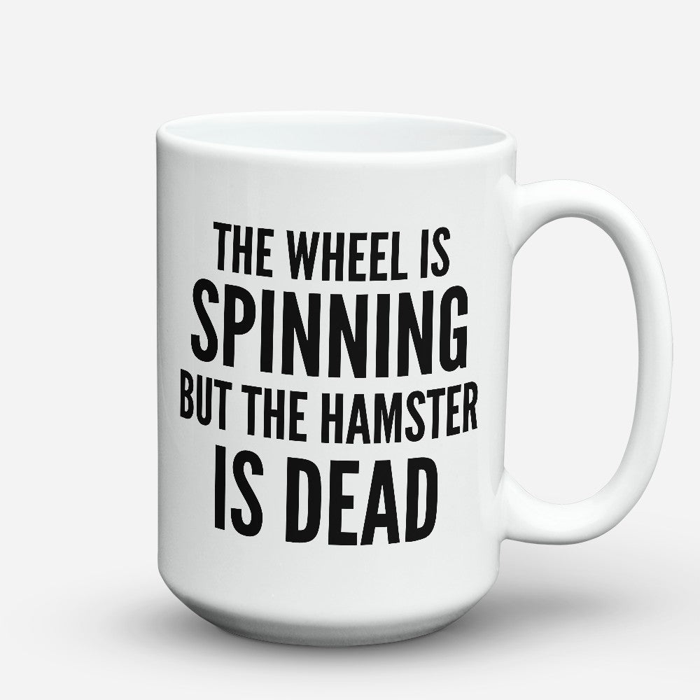 "Limited Edition - ""The Wheel Is"" 15oz Mug"