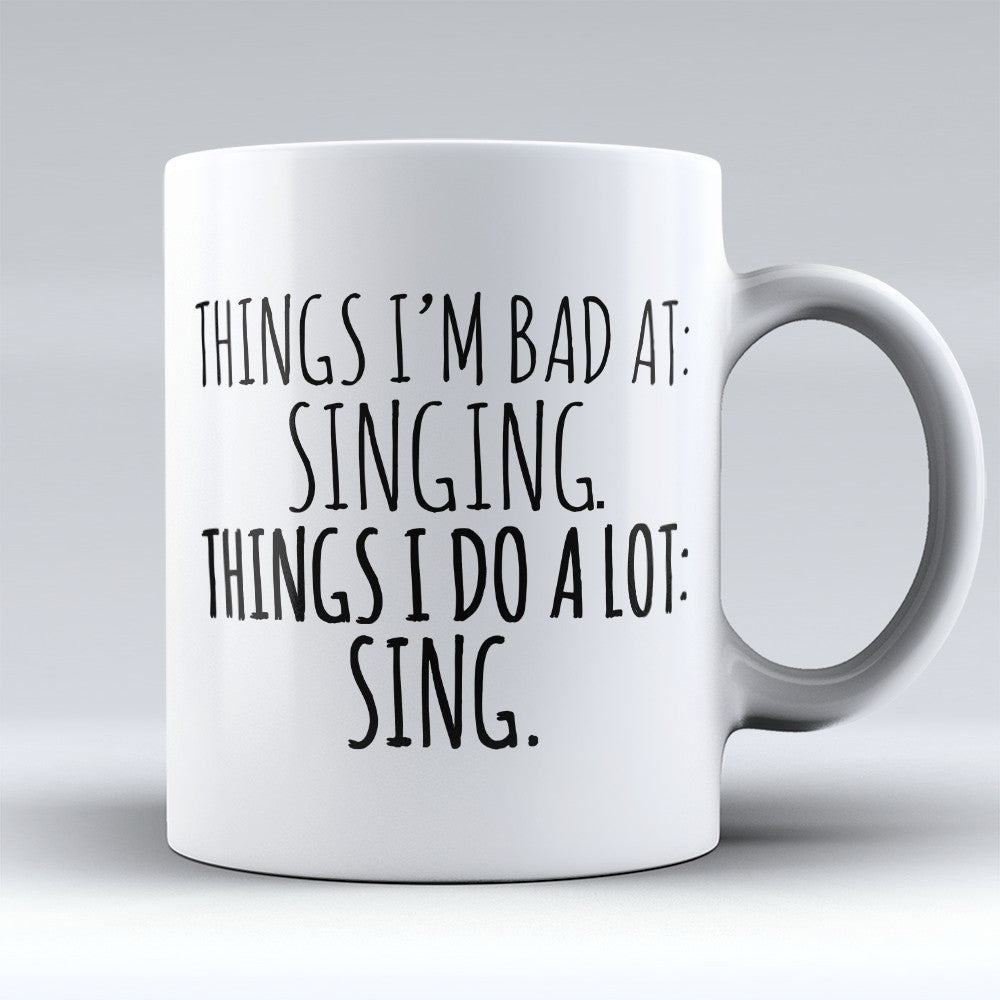 "Limited Edition - ""Things Im Bad At"" 11oz Mug"