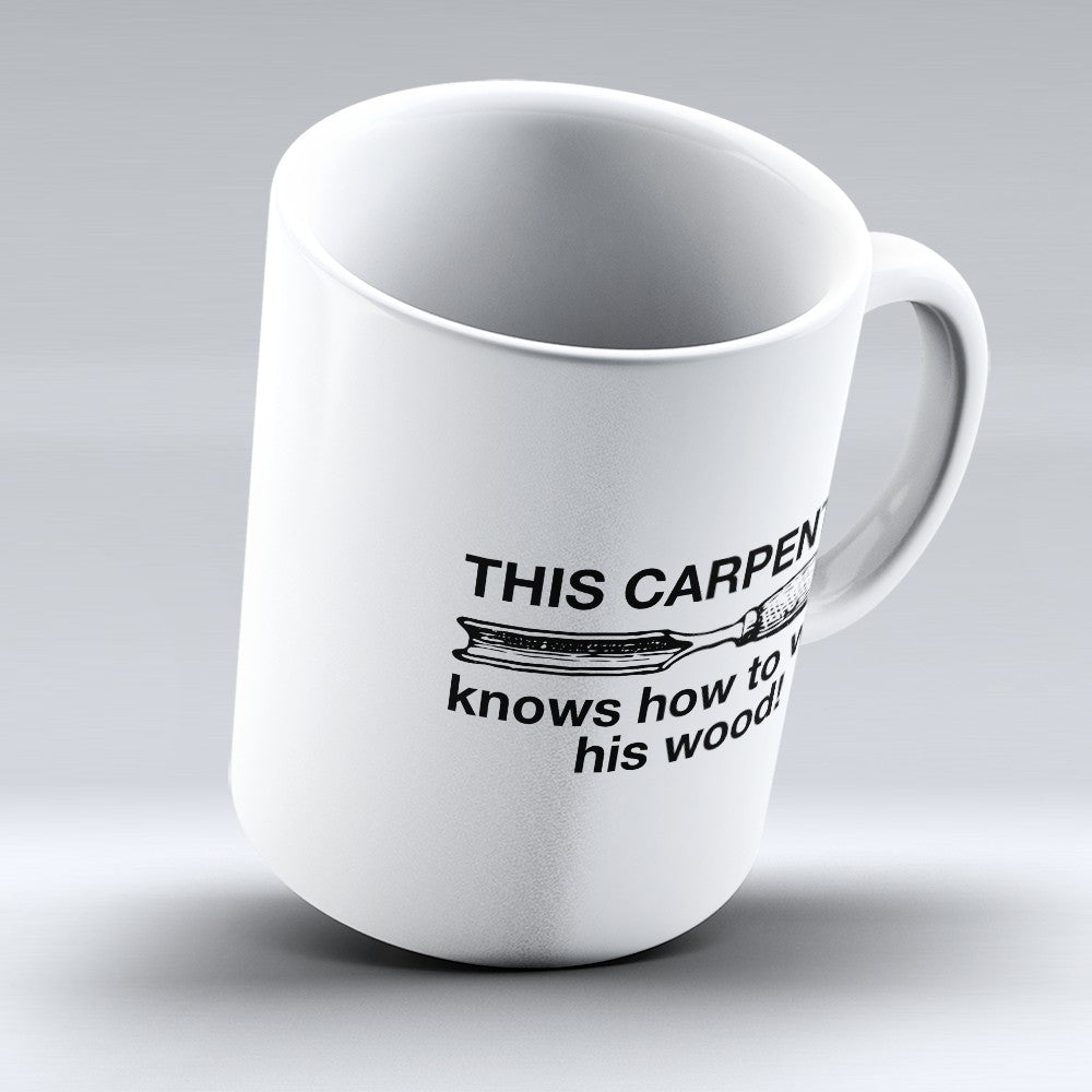"Limited Edition - ""This Carpenter"" 11oz Mug"