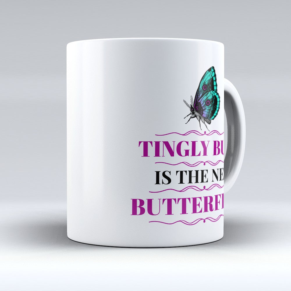 "Limited Edition - ""Tingly Butt"" 11oz Mug"