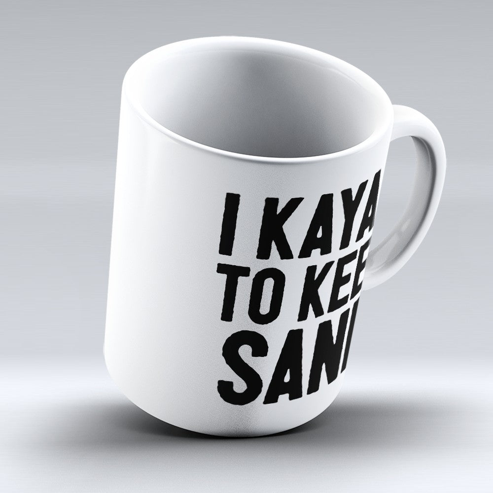"Limited Edition - ""To Keep Sane"" 11oz Mug"
