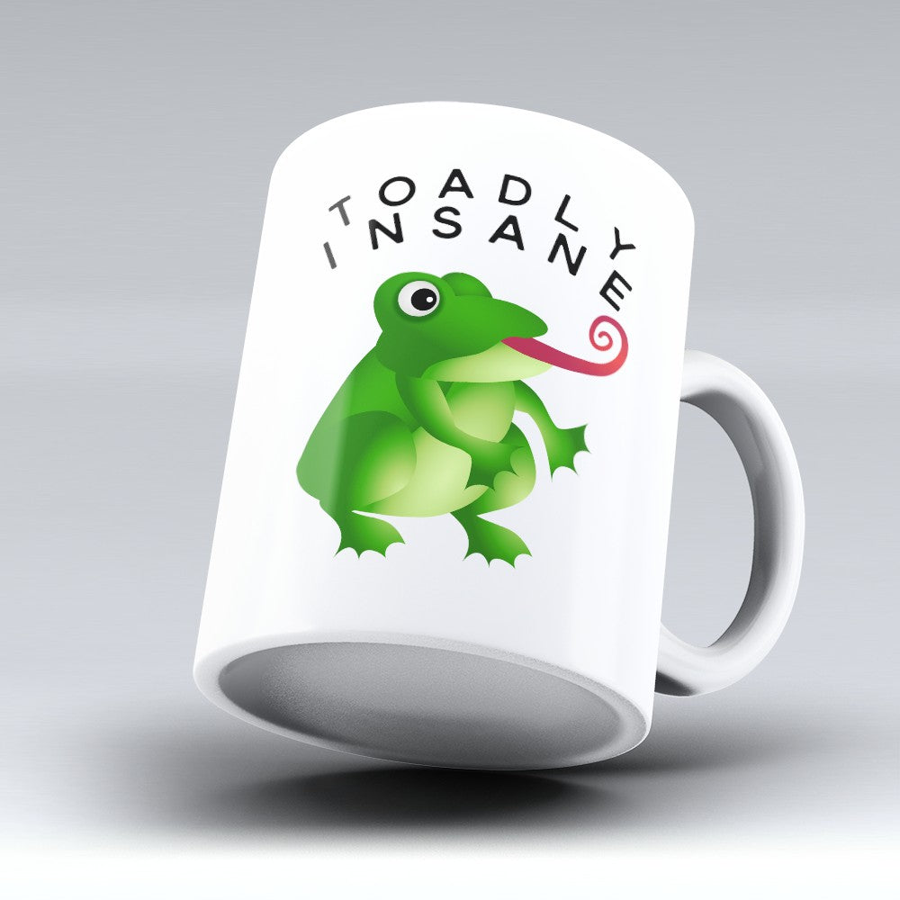 "Limited Edition - ""Toadly Insane"" 11oz Mug"