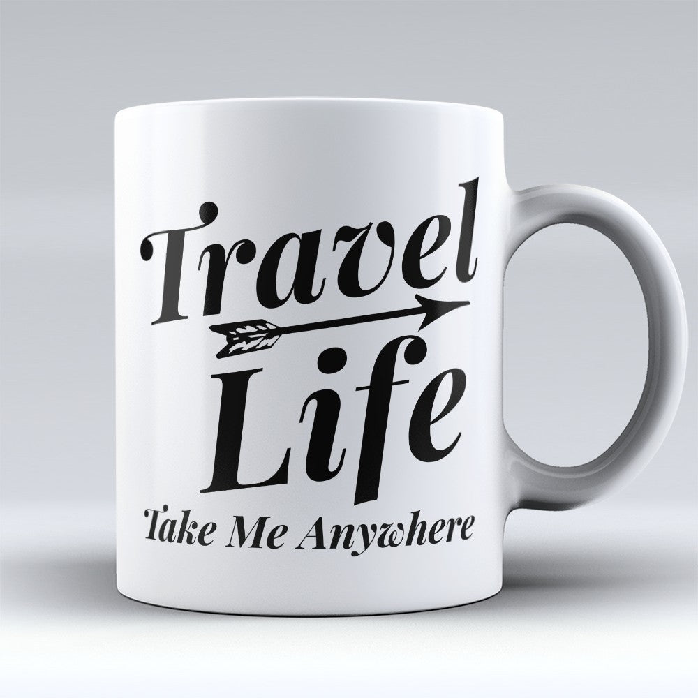 "Limited Edition - ""Travel Life"" 11oz Mug"