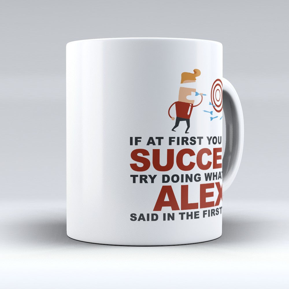 "Limited Edition - ""Try Doing Whatever Alexi Said"" 11oz Mug"