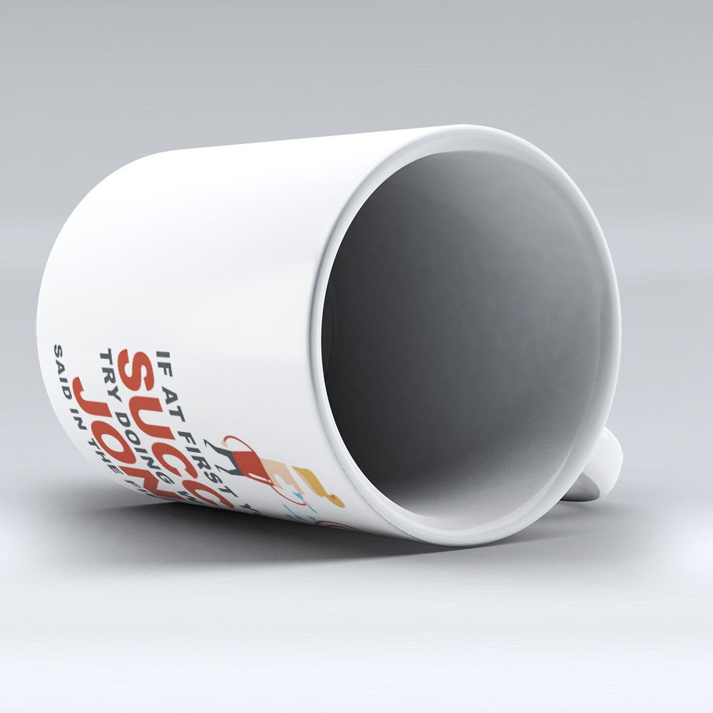 "Limited Edition - ""Try Doing Whatever Jonas Said"" 11oz Mug - First Name Mugs - Mugdom Coffee Mugs"