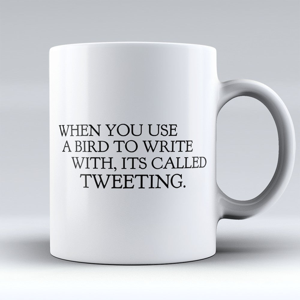 "Limited Edition - ""Tweeting"" 11oz Mug"