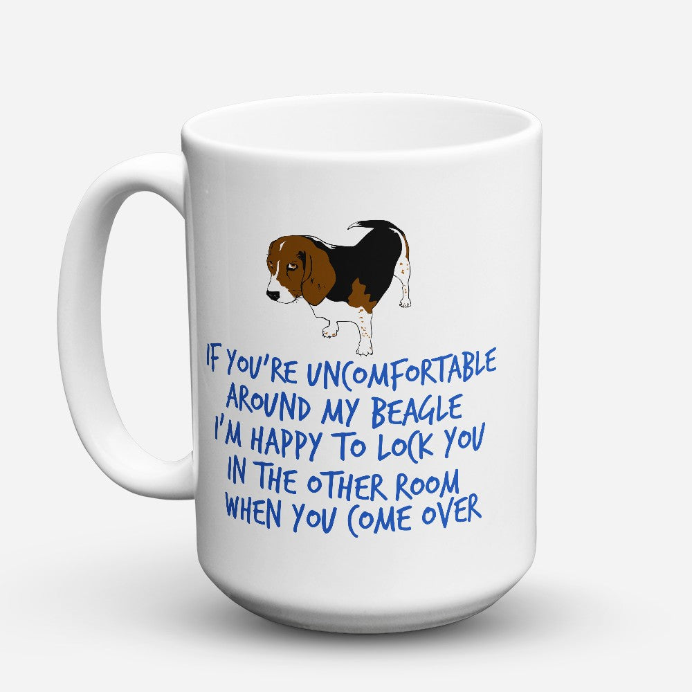 "Limited Edition - ""Uncomfortable"" 15oz Mug"