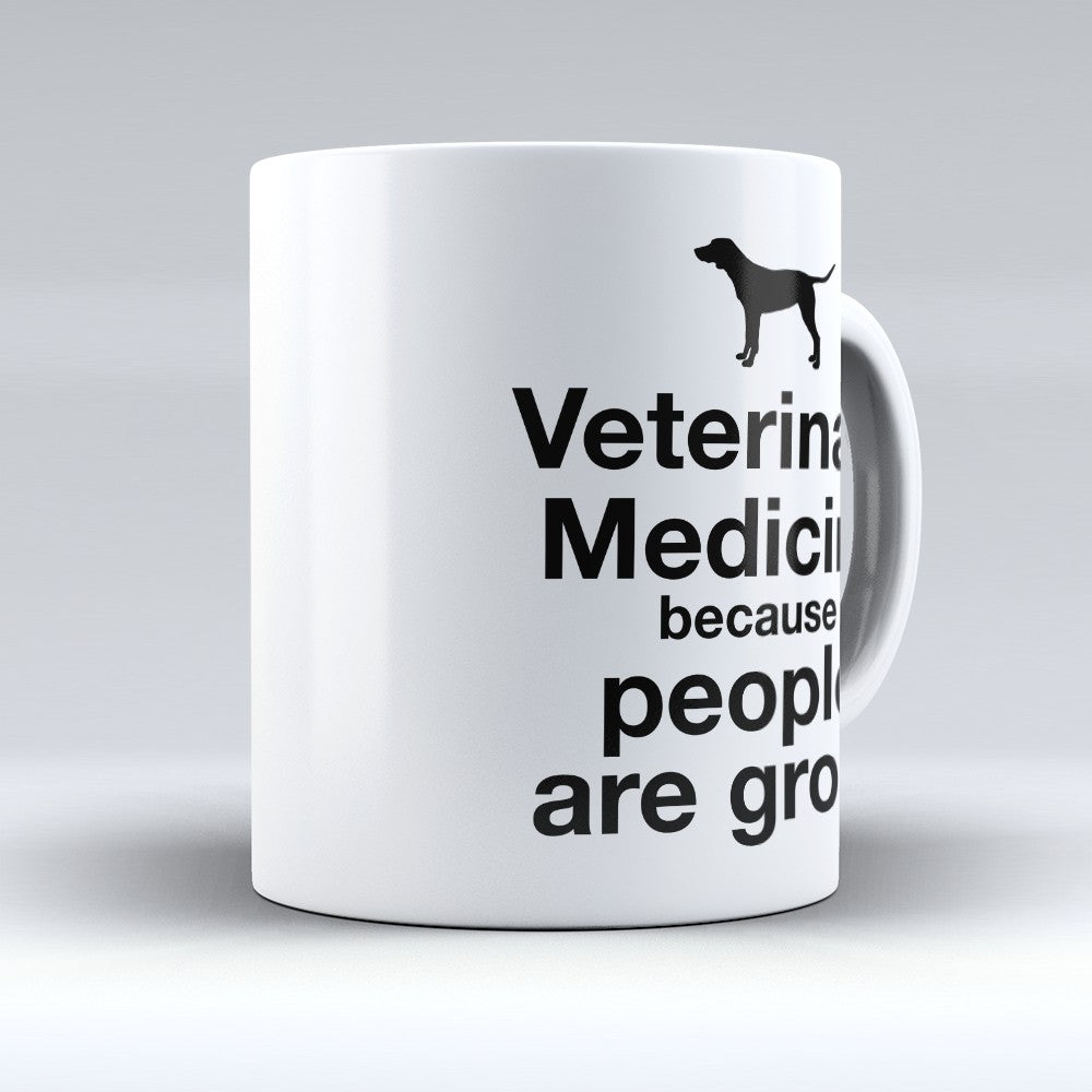 "Limited Edition - ""Veterinary Medicine"" 11oz Mug"