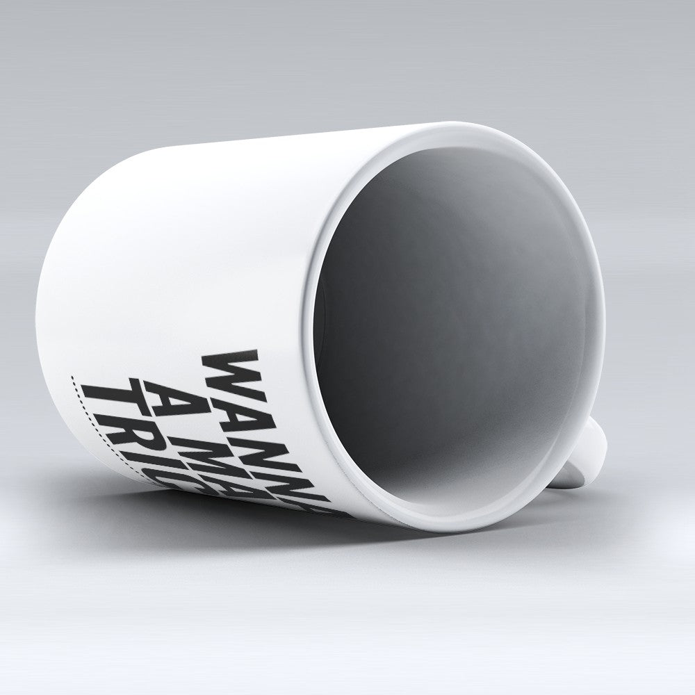 "Limited Edition - ""Wanna See"" 11oz Mug"