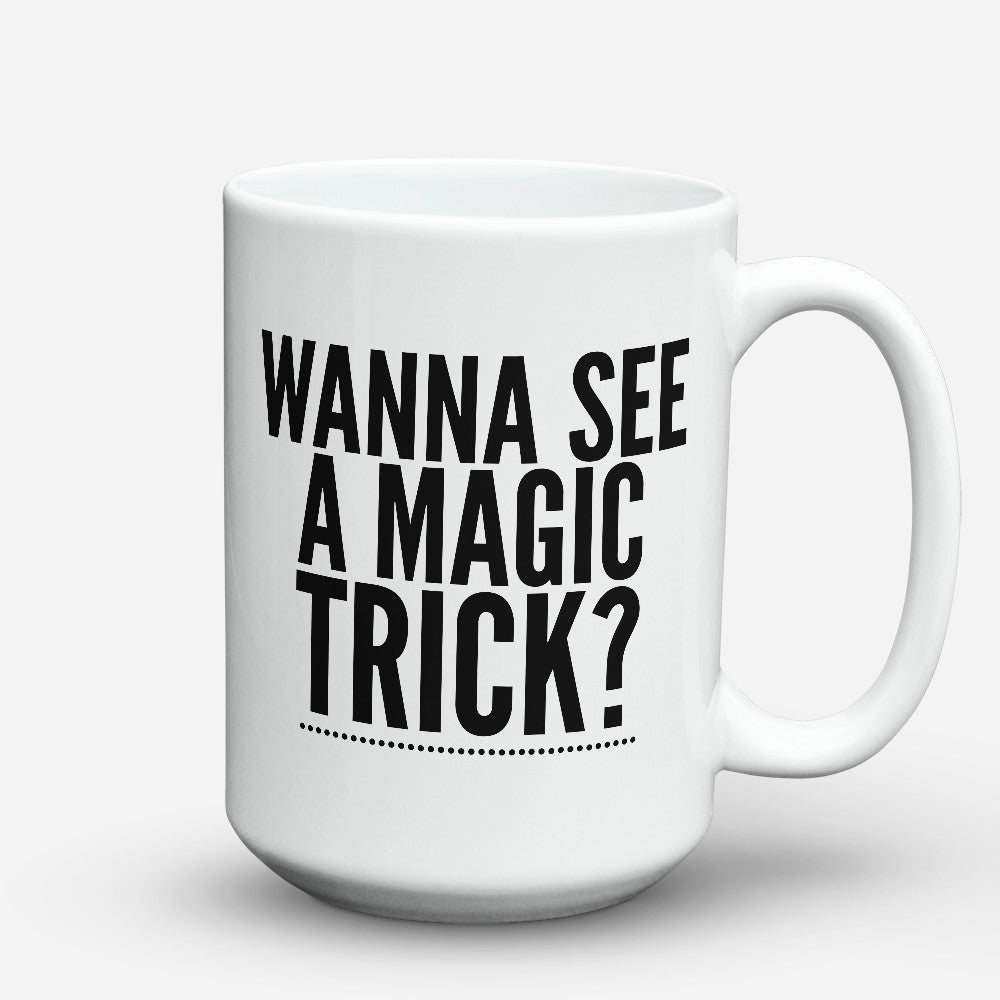 "Limited Edition - ""Wanna See"" 15oz Mug"