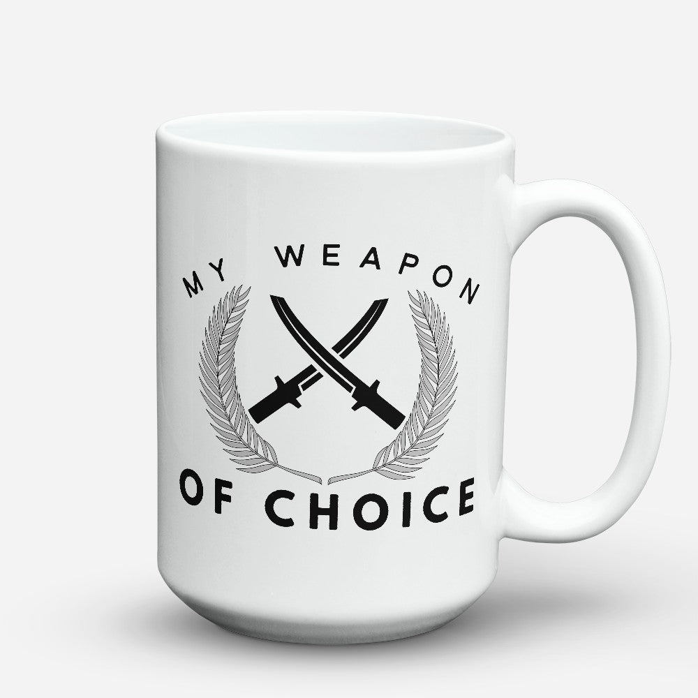 "Limited Edition - ""Weapon Of Choice"" 15oz Mug"