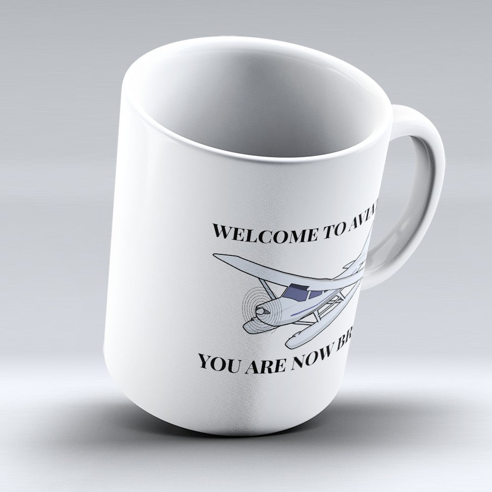 "Limited Edition - ""Welcome To Aviation"" 11oz Mug"