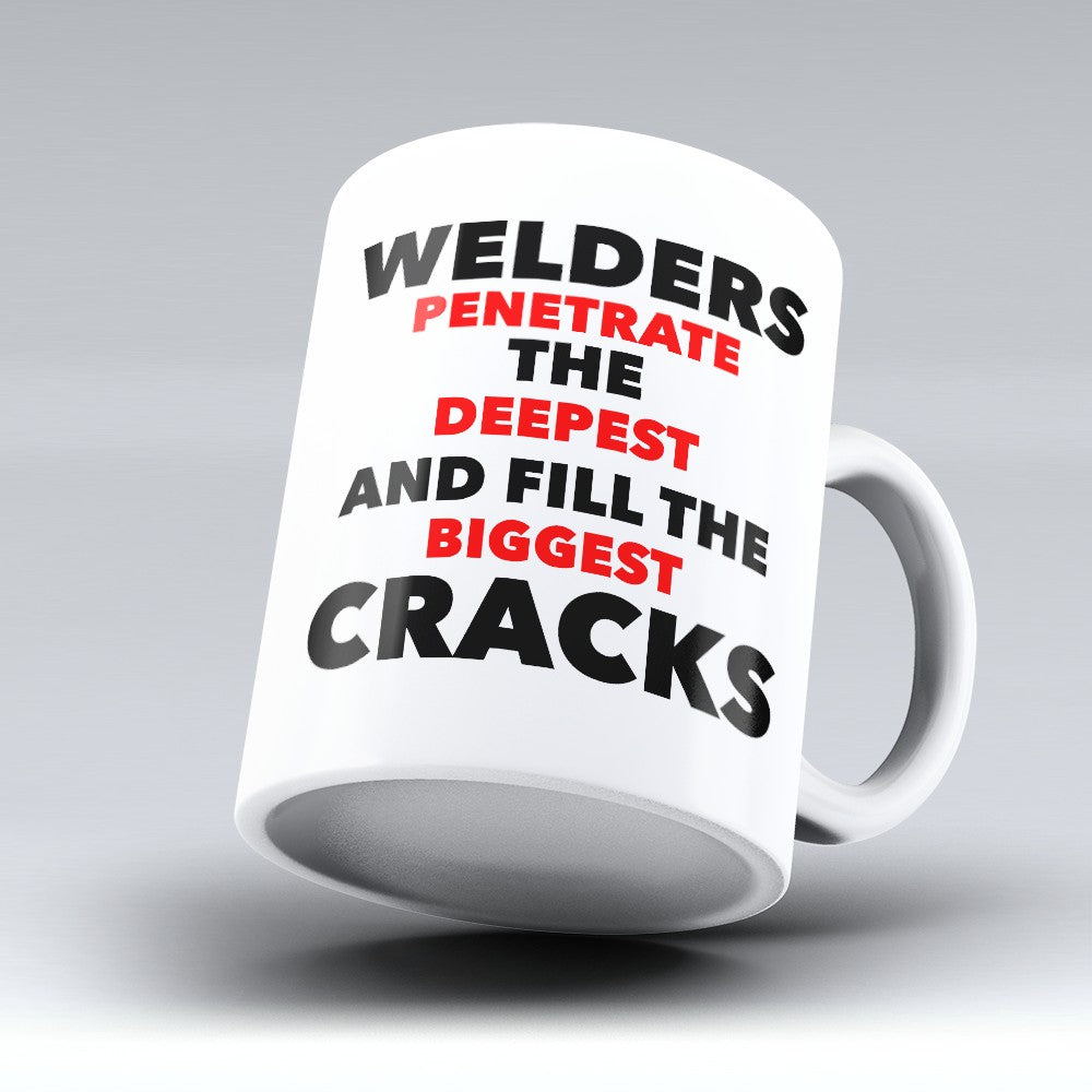 "Limited Edition - ""Welders Penetrate"" 11oz Mug"