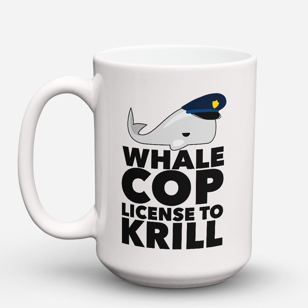 "Limited Edition - ""Whale Cop"" 15oz Mug"