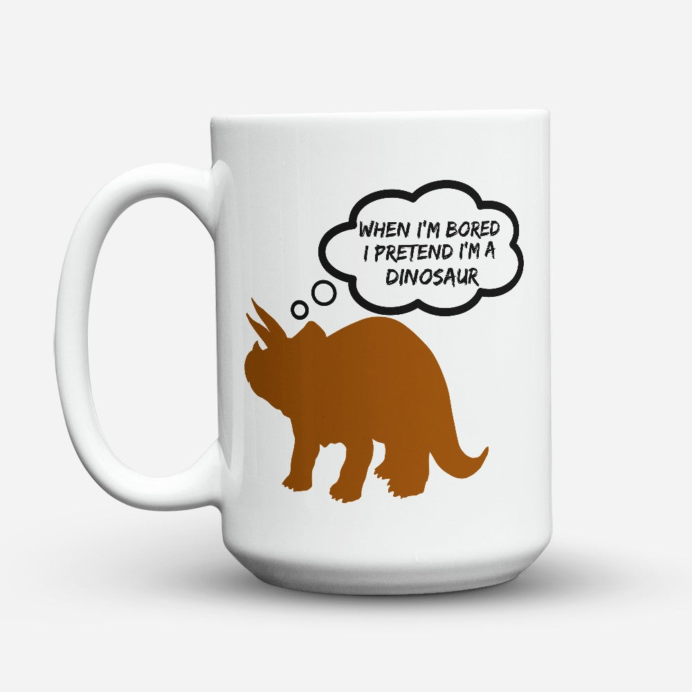"Limited Edition - ""When Im Bored"" 15oz Mug"