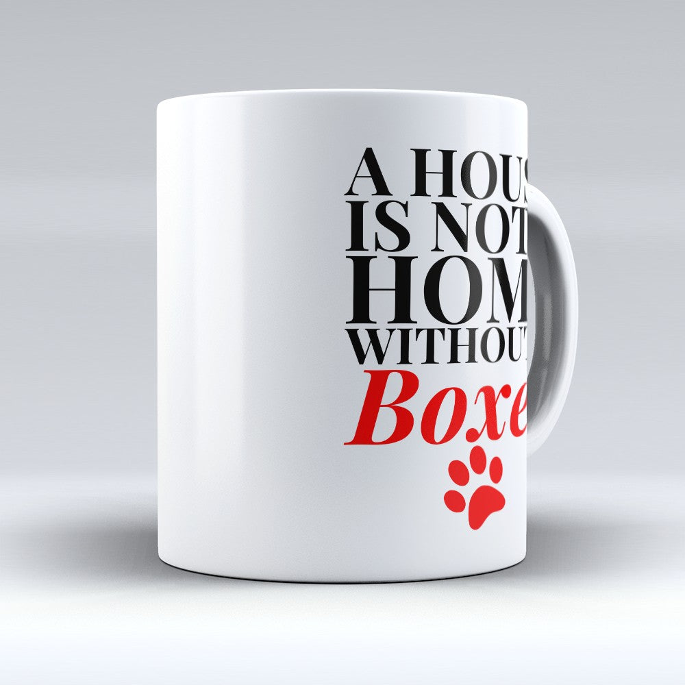 "Limited Edition - ""Without A Boxer"" 11oz Mug"