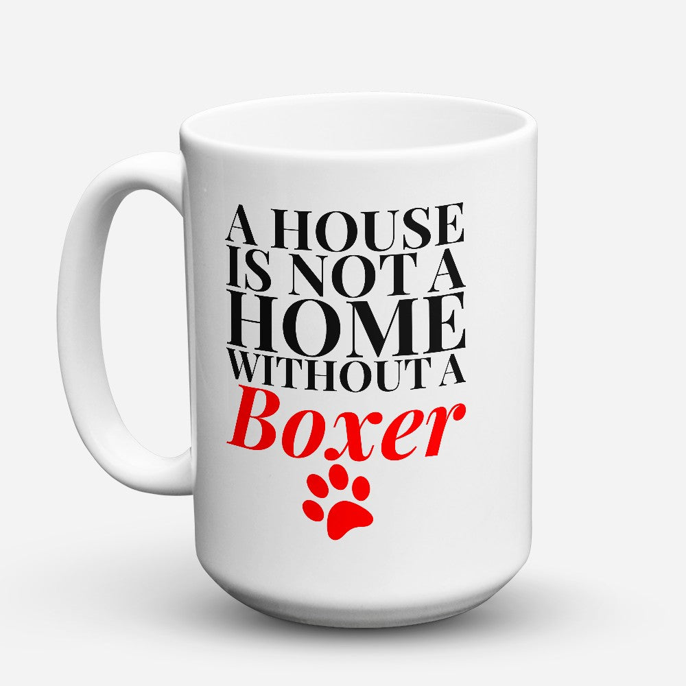 "Limited Edition - ""Without A Boxer"" 15oz Mug"