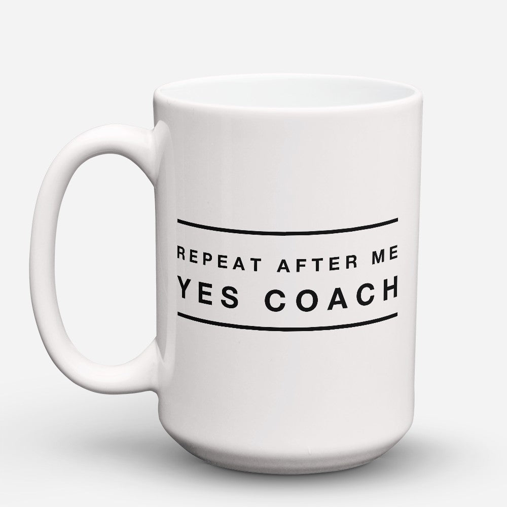 "Limited Edition - ""Yes Coach"" 15oz Mug"