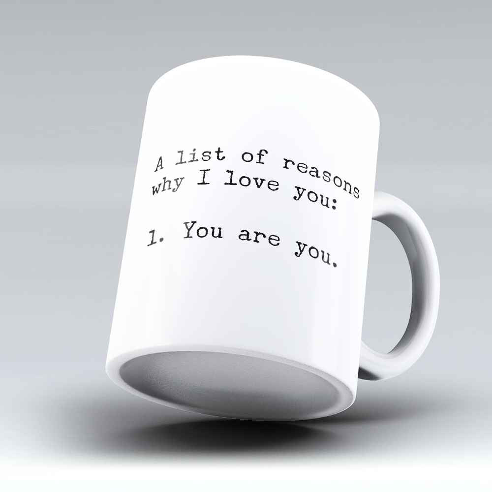 "Limited Edition - ""You Are You"" 11oz Mug - Love Mugs - Mugdom Coffee Mugs"