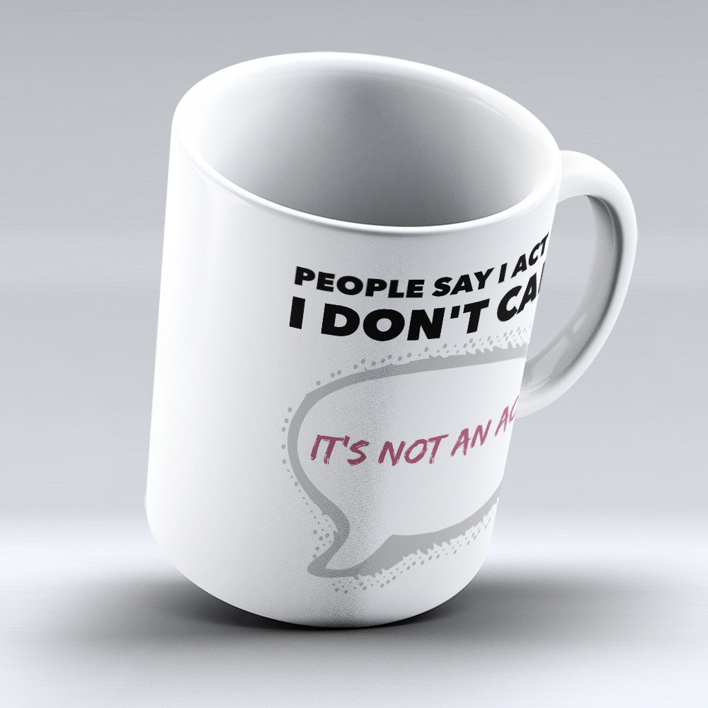 "Limited Edition - ""Don't Care"" 11oz Mug - Funny Mugs - Mugdom Coffee Mugs"