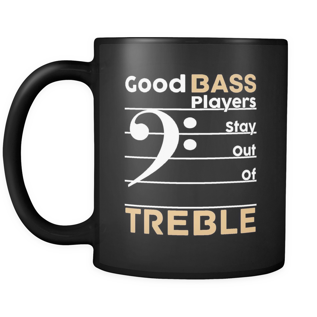 Good Bass Players - Black 11oz Mug - Music Mugs - Mugdom Coffee Mugs