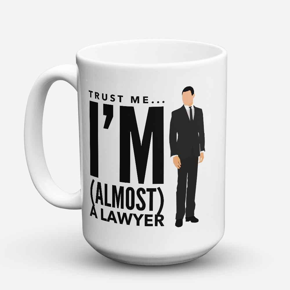 "Limited Edition - ""Almost A Lawyer"" 15oz Mug - Lawyer Mugs - Mugdom Coffee Mugs"