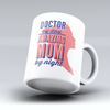 "Limited Edition - ""Amazing Mom - Doctor"" 11oz Mug - Doctor Mugs - Mugdom Coffee Mugs"