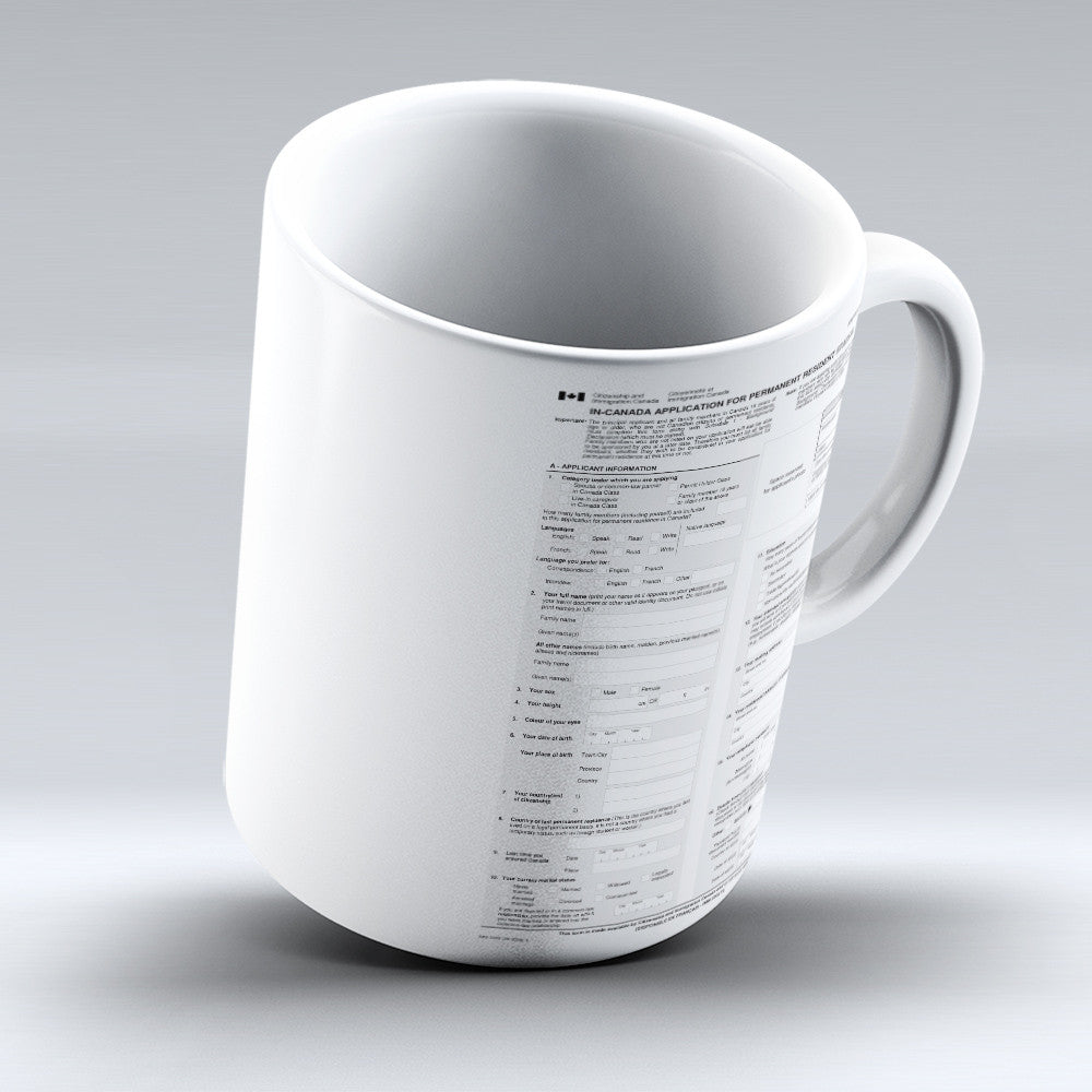 "Limited Edition - ""Canada Application "" 11oz Mug - Canada Mugs - Mugdom Coffee Mugs"