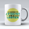 "Limited Edition - ""Awesome Lawyer"" 11oz Mug - lawyer Mugs - Mugdom Coffee Mugs"
