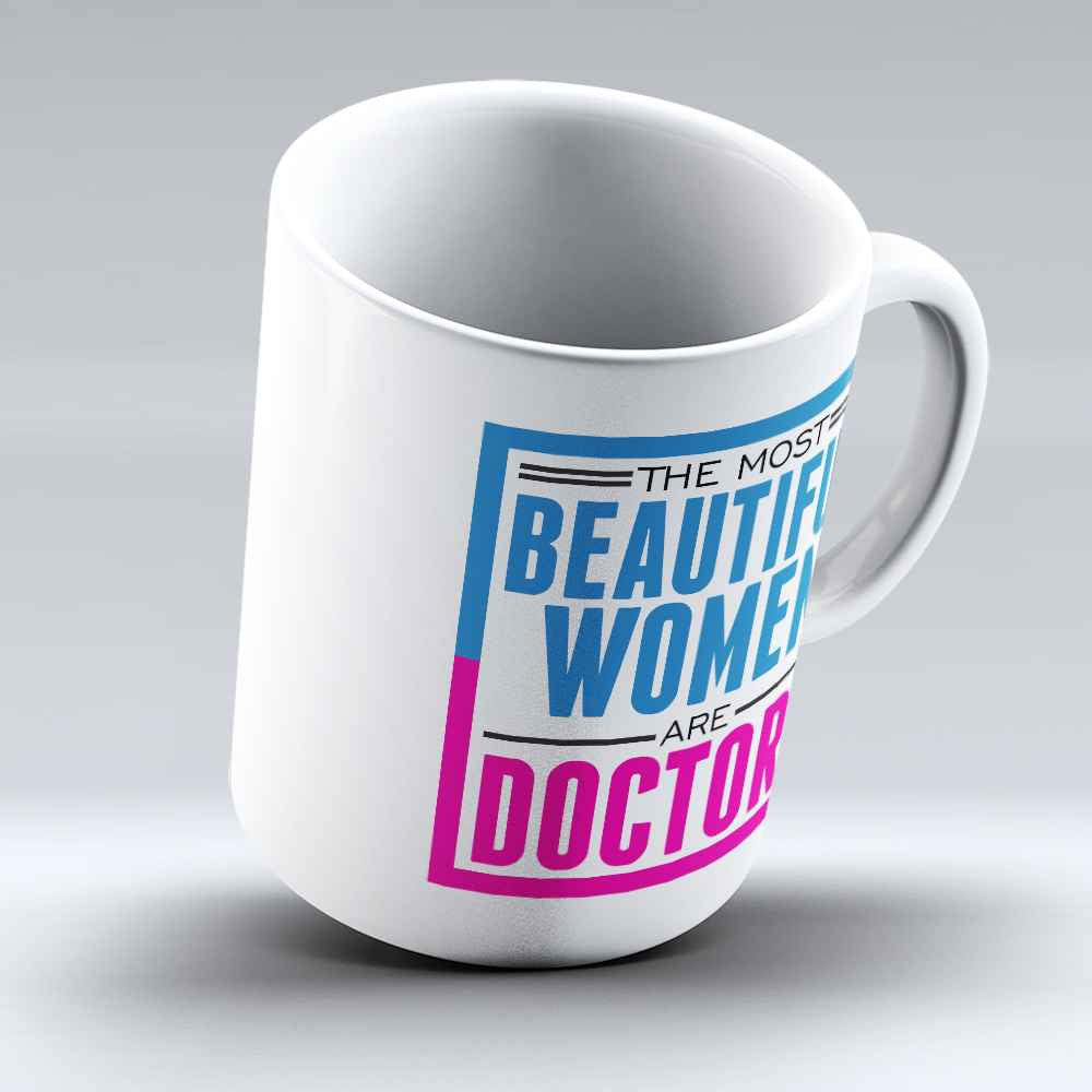 "Limited Edition - ""Beautiful Doctors"" 11oz Mug - Doctor Mugs - Mugdom Coffee Mugs"