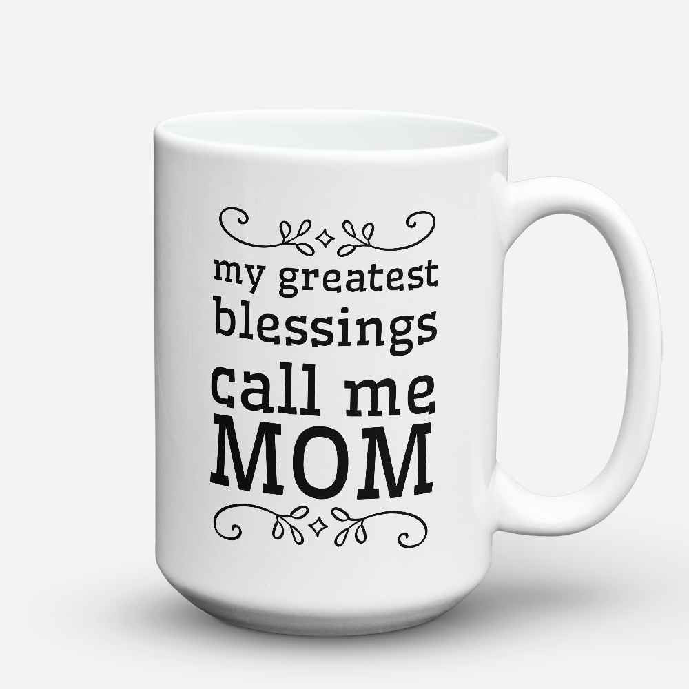 "Limited Edition - ""Call me Mom"" 15oz Mug"