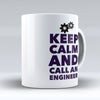 "Limited Edition - ""Call An Engineer"" 11oz Mug - Engineer Mugs - Mugdom Coffee Mugs"