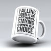"Limited Edition - ""Falling Down Is An Accident"" 11oz Mug - Inspirational Quotes Mugs - Mugdom Coffee Mugs"