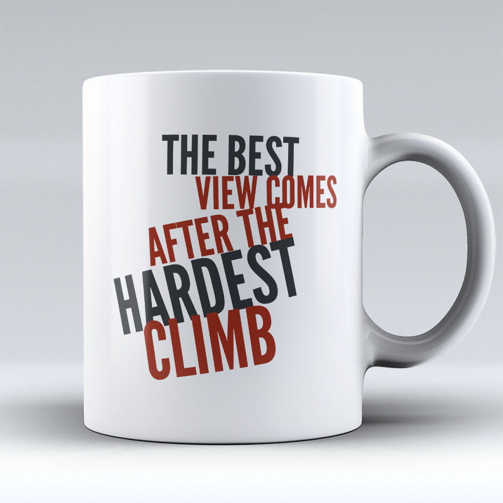 "Limited Edition - ""The Hardest Climb"" 11oz Mug"