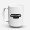 "Limited Edition - ""Doubt Kills More Dreams Than"" 15oz Mug - Inspirational Quotes Mugs - Mugdom Coffee Mugs"