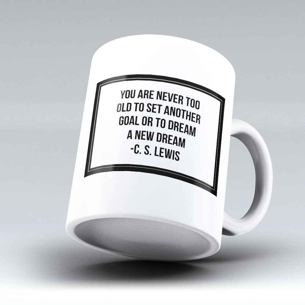 "Limited Edition - ""Never Too Old"" 11oz Mug"