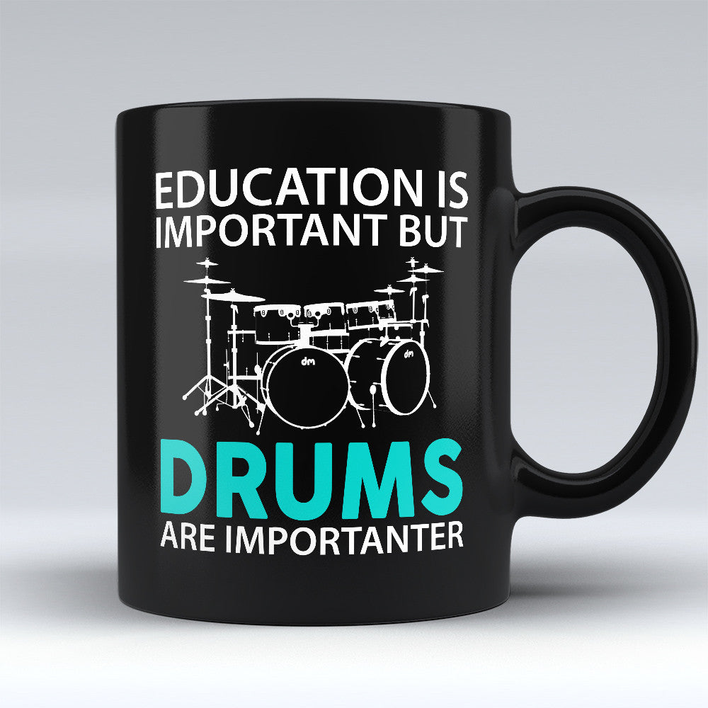 Limited Edition - Drums Are Importanter - 11oz Black Mug - Music Mugs - Mugdom Coffee Mugs