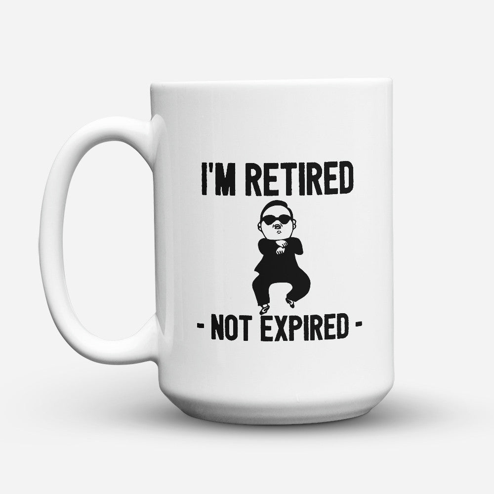 "Limited Edition - ""Not Expired"" 15oz Mug - Retirement Mugs - Mugdom Coffee Mugs"
