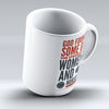 "Limited Edition - ""Some Of The Strongest Women"" 11oz Mug"