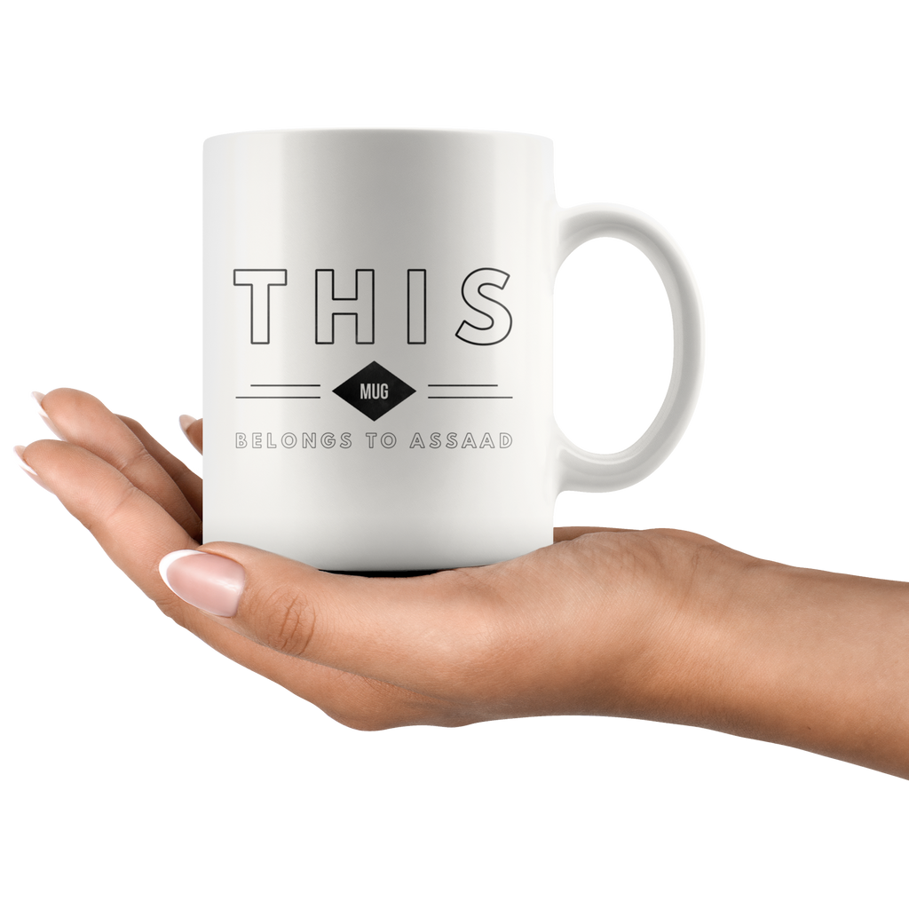 "Limited Edition - ""Belongs to Assaad"" 11oz Mug"