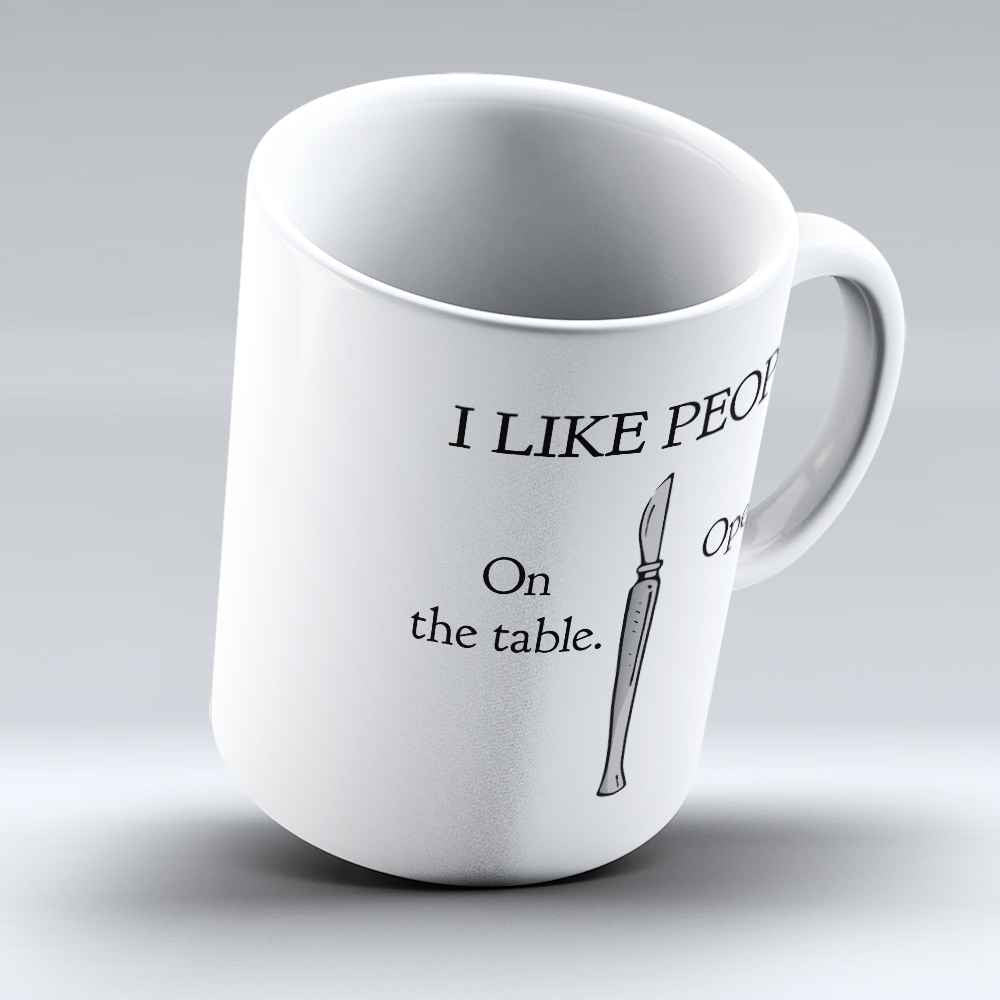 "Limited Edition - ""I Like People"" 11oz Mug - Doctor Mugs - Mugdom Coffee Mugs"
