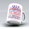 "Limited Edition - ""Imaginary  - Vet"" 11oz Mug"