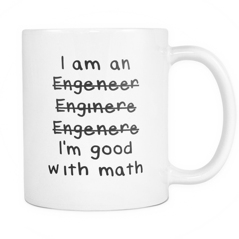 "Limited Edition - ""I'm Good with Math"" 11oz Mug - Funny Mugs - Mugdom Coffee Mugs"