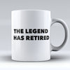 "Limited Edition - ""The Legend Has Retired"" 11oz Mug"