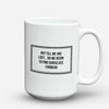 "Limited Edition - ""Find Ourselves"" 15oz Mug - Inspirational Quotes Mugs - Mugdom Coffee Mugs"