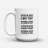 "Limited Edition - ""Listen To You"" 15oz Mug - Inspirational Quotes Mugs - Mugdom Coffee Mugs"