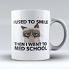 "Limited Edition - ""Med School"" 11oz Mug - Medical Mugs - Mugdom Coffee Mugs"