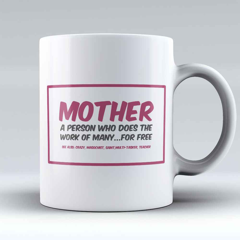 "Limited Edition - ""Mother"" 11oz Mug"